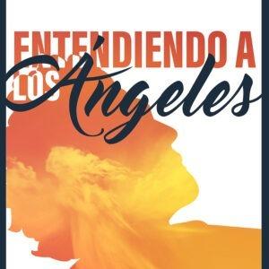 Portada de Entendiendo a los ángeles