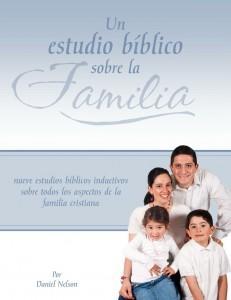Un estudio bíblico sobre la familia