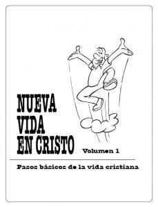 Nueva vida en Cristo, Volumen 1