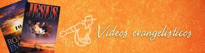 Videos evangelísticos